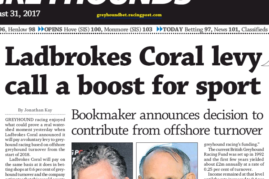 Ladbrokes coral to pay levy towards greyhound racing funded, we do