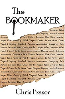 The bookmaker by chris fraser drunk or too